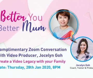 Better You Better Mum: With Video Producer Jocelyn Goh
